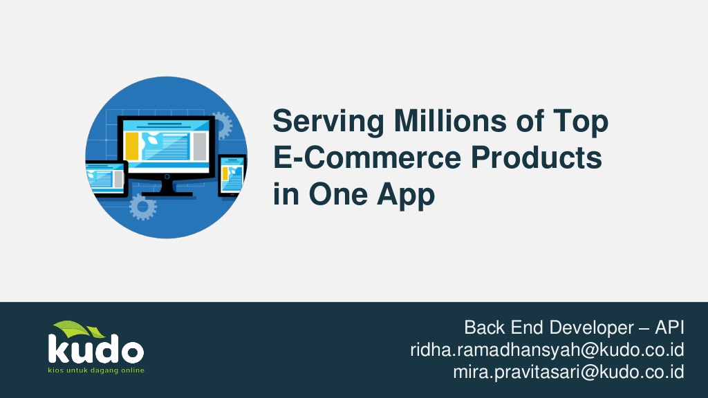 API: Serving millions of top e-commerce products in one app