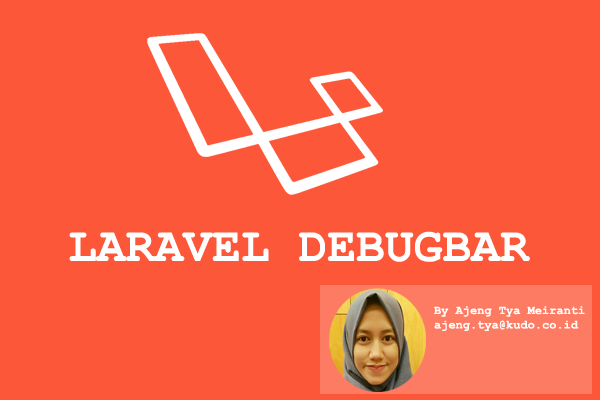 Debug Your App Easily with Laravel DebugBar