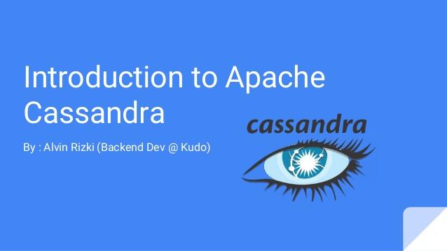 Introduction to Apache Cassandra