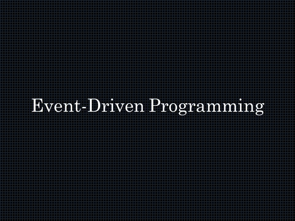 Pemrograman Berbasis Event ( Event-Driven Programming )