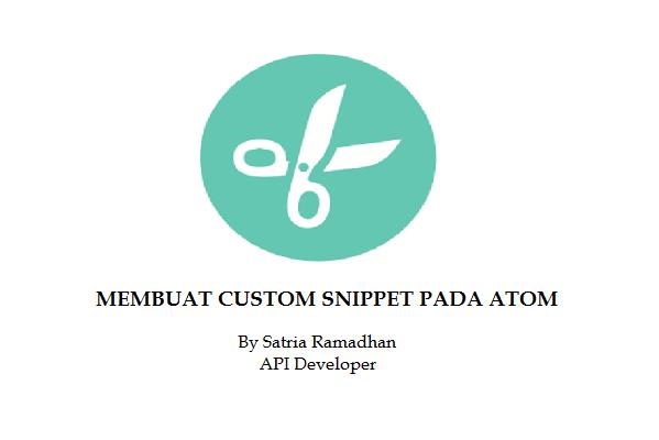 Membuat Custom Snippet pada Atom